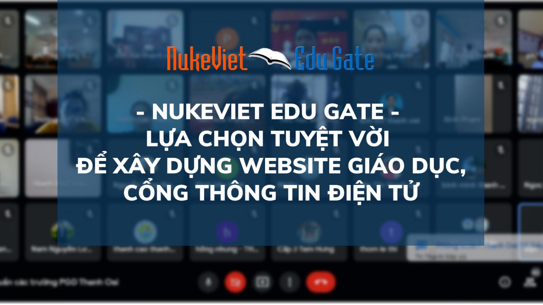 NUKEVIET EDU GATE LỰA CHỌN TUYỆT VỜI để xây dựng website giáo dục, CỔNG THÔNG TIN ĐIỆN TỬ